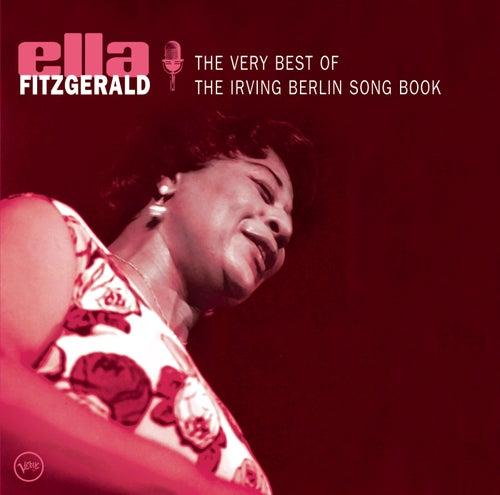 The Very Best Of The Irving Berlin Songbook von Ella Fitzgerald