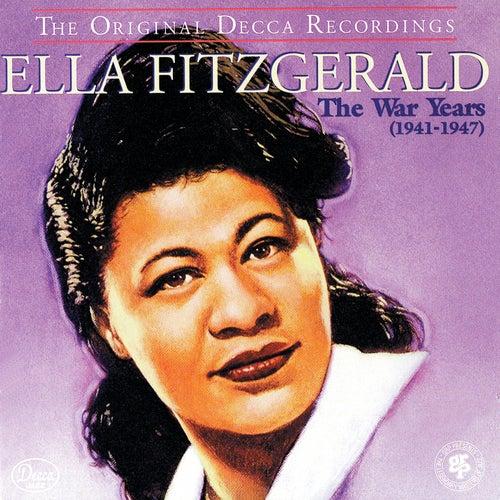 The War Years (1941-1947) de Ella Fitzgerald