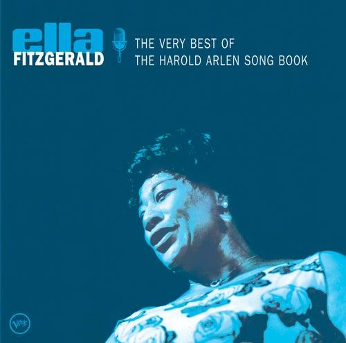 The Very Best Of The Harold Arlen Songbook von Ella Fitzgerald