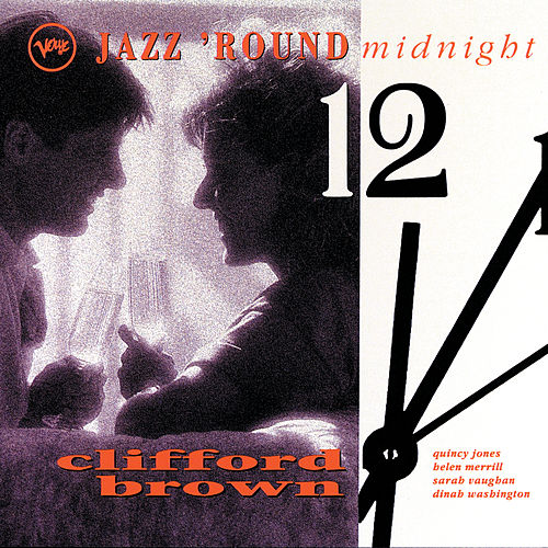 Jazz 'Round Midnight: Clifford Brown de Various Artists