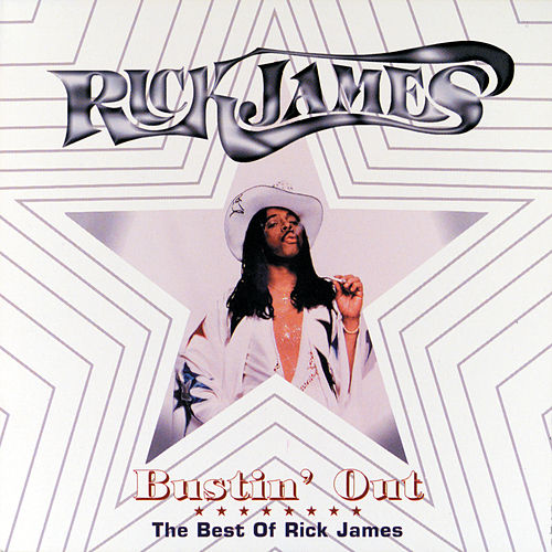 Bustin' Out: The Best Of Rick James von Rick James