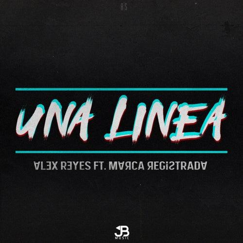 Una Linea (feat. Marca Registrada) by Alex Reyes