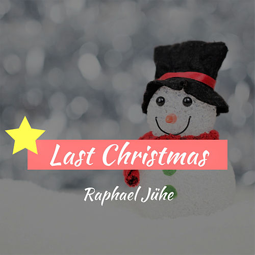 Last Christmas (Piano Version) von Raphael Jühe