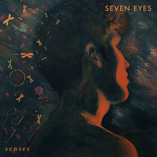 Senses by Seven Eyes