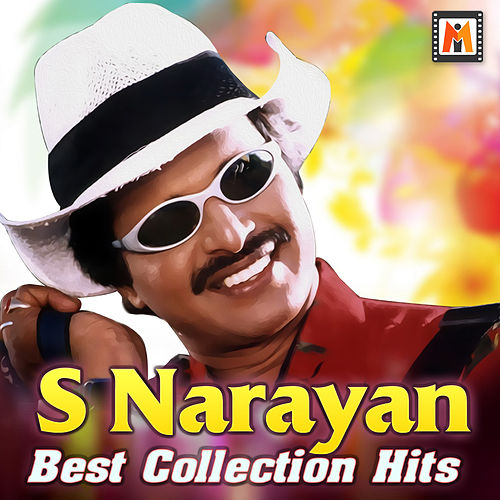 S Narayan Best Collection Hits by Various Artists