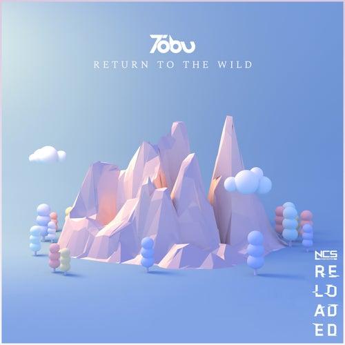 Return to the Wild by Tobu