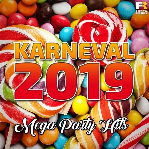 Karneval 2019 - Mega Party Hits von Various Artists