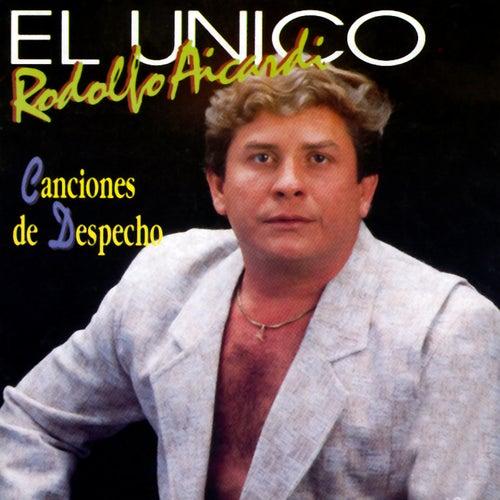 El Único: Canciones de Despecho de Rodolfo Aicardi