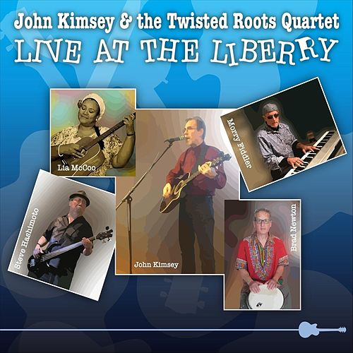 Live at the Liberry von John Kimsey