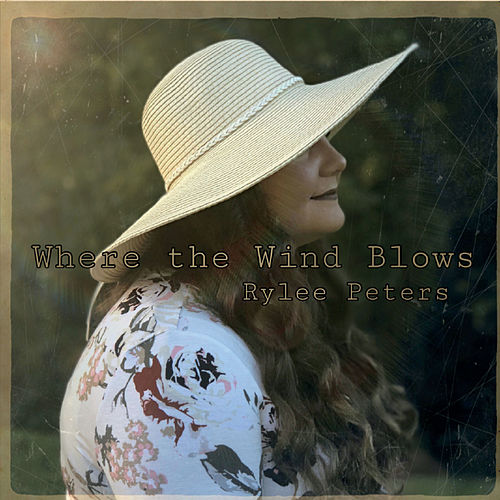 Where the Wind Blows de Rylee Peters
