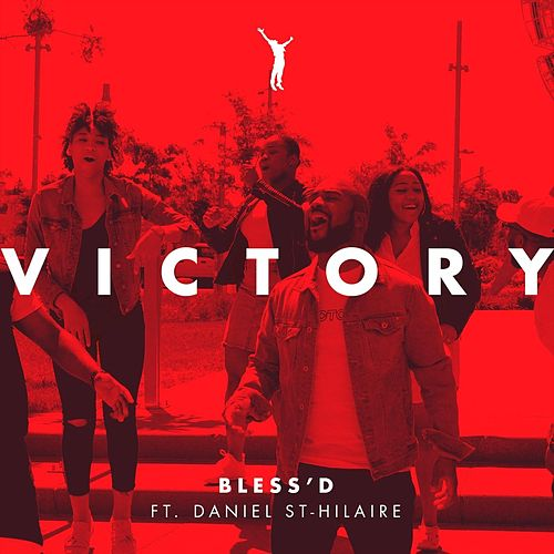 Victory (feat. Daniel St-Hilaire) by Blessd