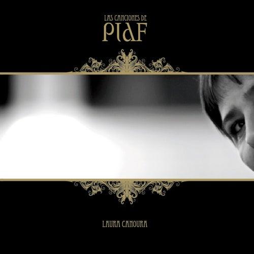 Las Canciones de Piaf by Laura Canoura