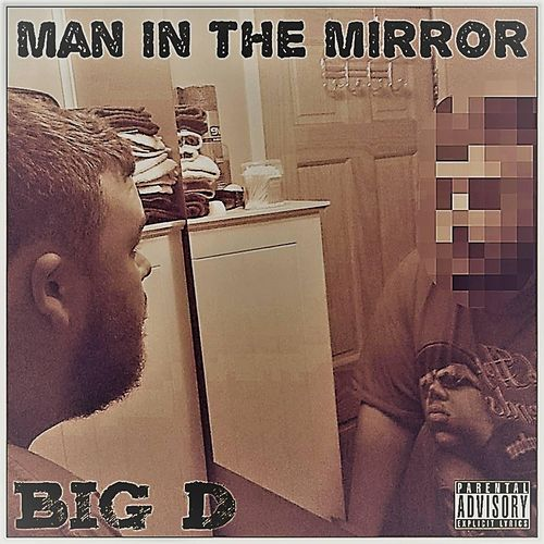 Man in the Mirror by Big D