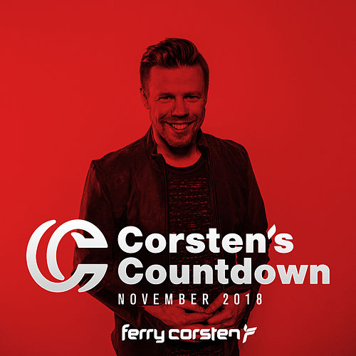 Ferry Corsten presents Corsten's Countdown November 2018 von Various Artists
