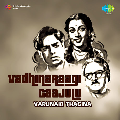 Varunaki Thagina (From 'Vadhinaraagi Gaajulu') - Single de K. Rani