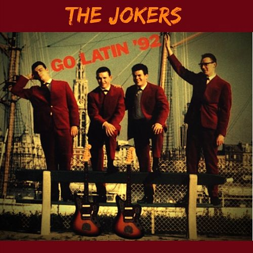Go Latin '92 by The Jokers