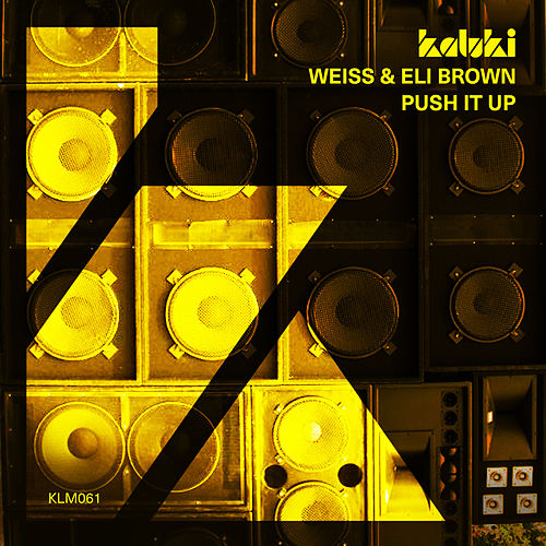 Push It Up von Weiss