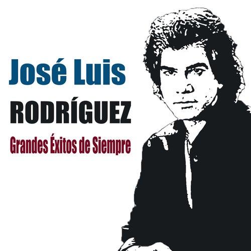 Grandes Éxitos de Siempre by José Luís Rodríguez
