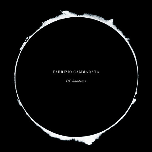 Of Shadows (Deluxe) de Fabrizio Cammarata