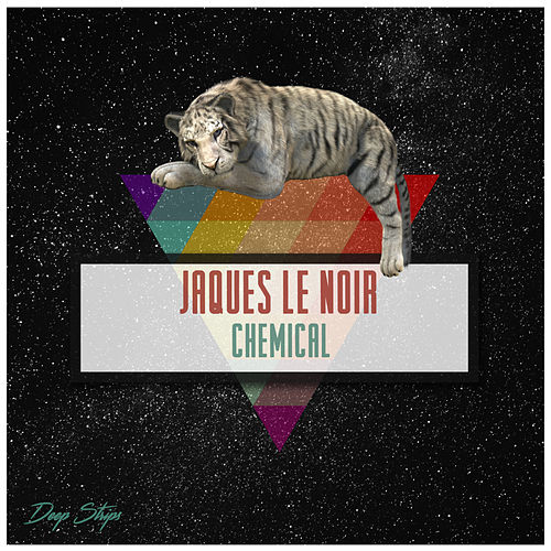 Chemical - EP by Jaques Le Noir
