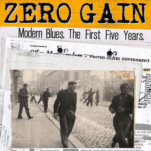 Modern Blues. The First Five Years. de Zero Gain