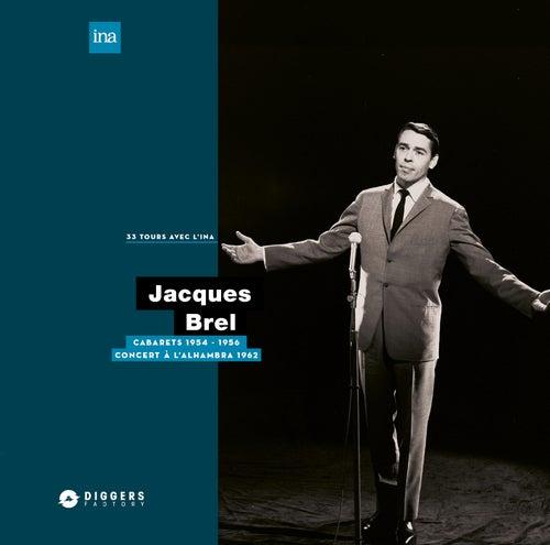 Cabarets (1954-1956) / A l'Alambra (1962) de Jacques Brel