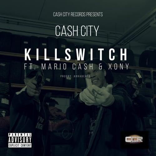 Killswitch by Cashcity