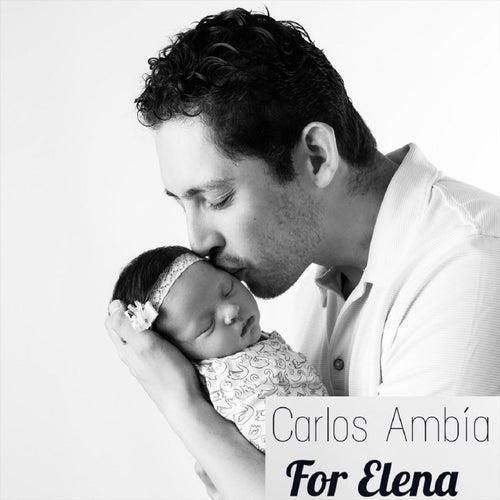 For Elena di Carlos Ambia