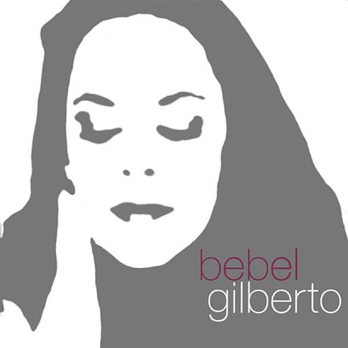 Tanto Tempo von Bebel Gilberto