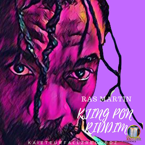 King Pon Riddim by Ras Martin