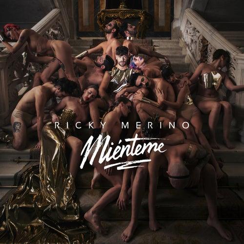 Miénteme de Ricky Merino