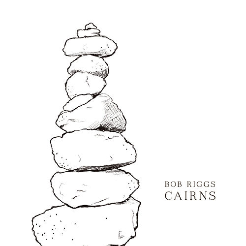 Cairns by Bob Riggs