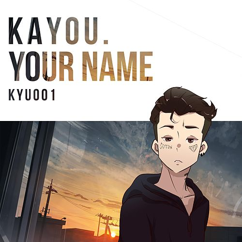 Your Name by Kayou.