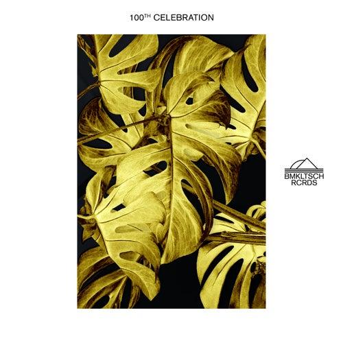 Bmkltsch 100th Celebration by Various Artists