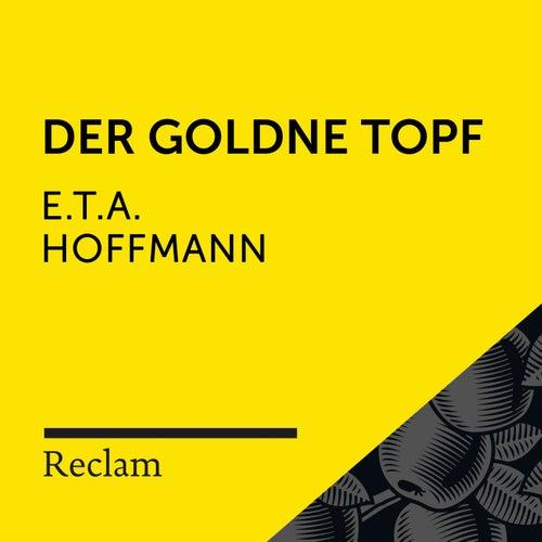 E.T.A. Hoffmann: Der goldne Topf (Reclam Hörbuch) von Reclam Hörbücher