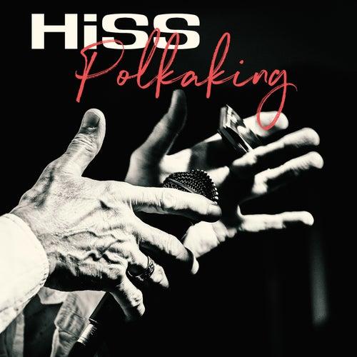 Polkaking von The Hiss