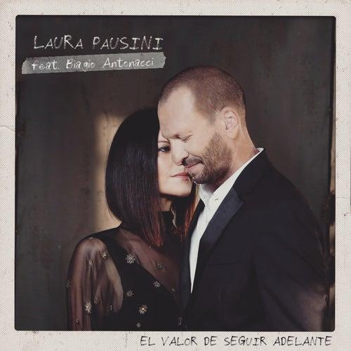 El valor de seguir adelante (feat. Biagio Antonacci) de Laura Pausini