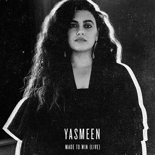 Made to Win (Live) von Yasmeen (R&B)