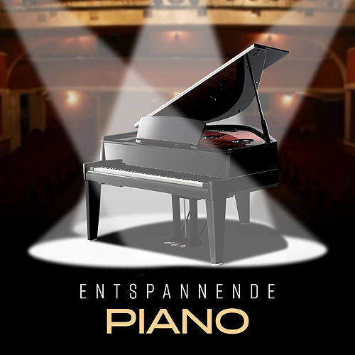 Entspannende Piano (Hintergrundmusik für besondere Momente, Romantische Zeit, Eentspannende Atmosphäre nach der Arbeit) by Entspannende Piano Jazz Akademie
