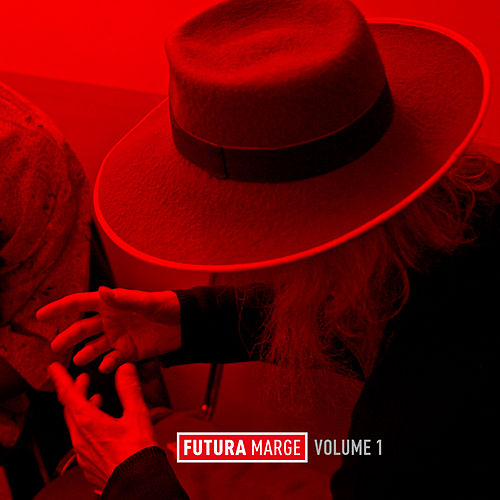 Futura Marge, Vol. 1 by Various Artists