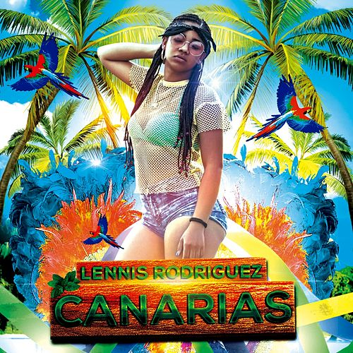 Canarias by Lennis Rodriguez