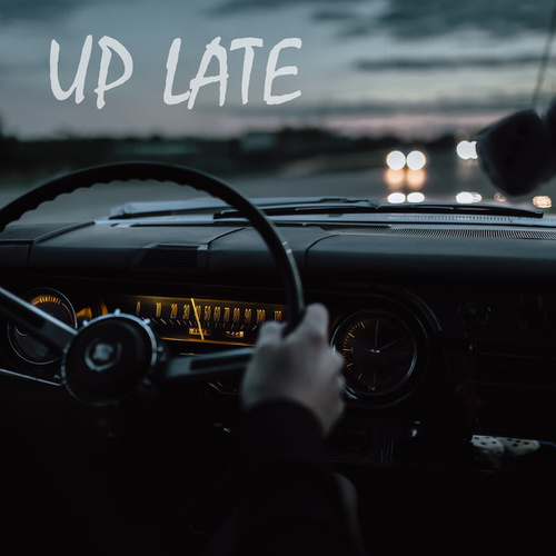 Up Late by Brandon Clark