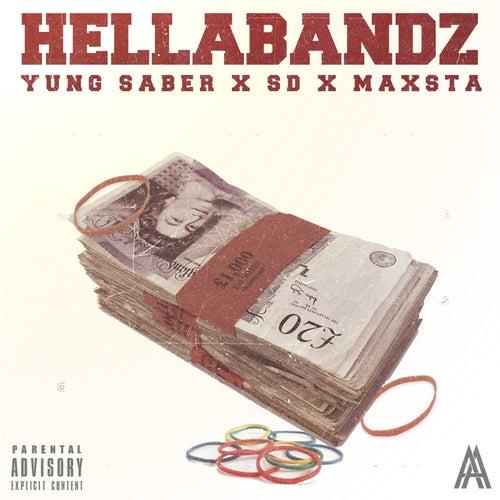 HellaBandz von Yung Saber