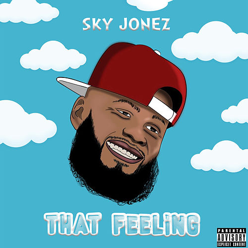 That Feeling by Sky Jonez
