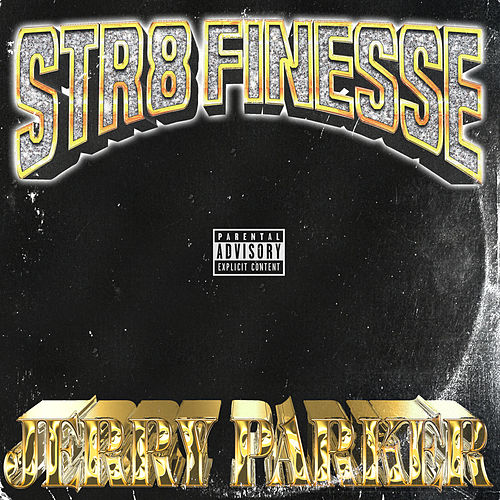 Str8 Finesse by Jerry Parker