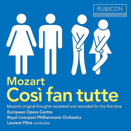 Mozart: Cosi fan tutte by Royal Liverpool Philharmonic Orchestra