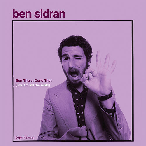 Ben There, Done That [Live Around the World] - Digital Sampler by Ben Sidran