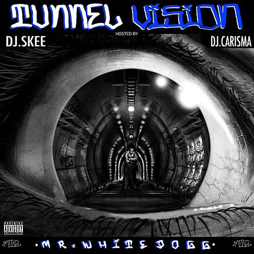 Tunnel Vision: Hosted by DJ Skee & DJ Carisma de Mr. White Dogg