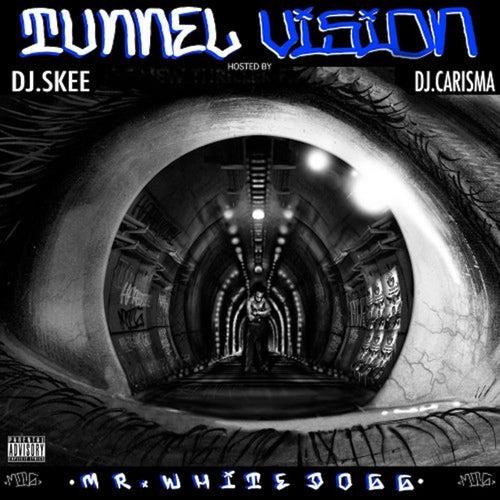 Tunnel Vision: Hosted by DJ Skee & DJ Carisma von Mr. White Dogg
