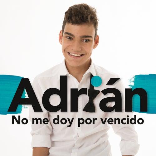 No Me Doy por Vencido von Adrián